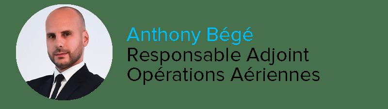 Anthony Bégé Responsable Adjoint Opérations Aériennes
