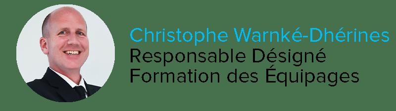 Christophe Warnké-Dhérines Responsable Désigné formation des équipages