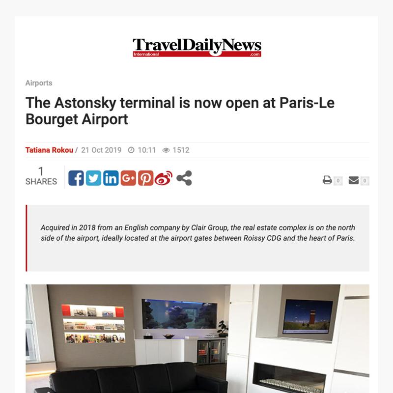 Le terminal Astonsky a ouvert à l'aéroport Paris Le Bourget